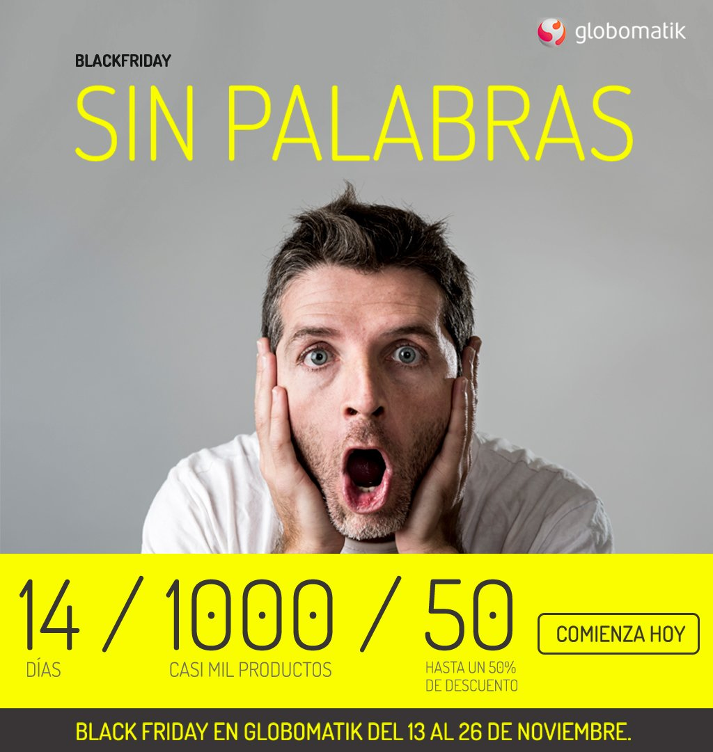 """Globomatik adelanta Black Friday bajo el claim """"SIN PALABRAS"""""""