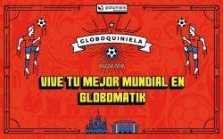 """Globomatik anticipa el mundial estrenando su campaña, bajo el claim """"Vive tu mejor Mundial, ¿apostamos?"""""""