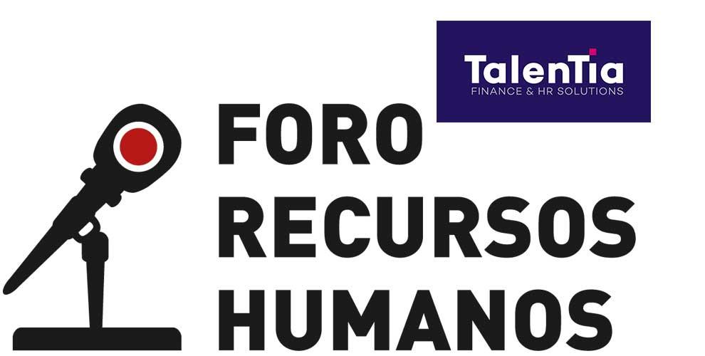 Talentia Software patrocina el XVII Encuentro Anual Foro RRHH